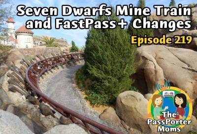 Photo illustrating Seven Dwarfs Mine Train, FastPass+ Changes and More from Sara