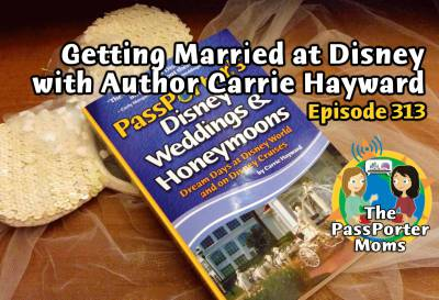 Photo illustrating Disney Weddings PassPorter Moms Podcast