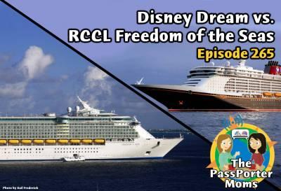 Photo illustrating Disney Dream vs. RCCL Freedom of the Seas