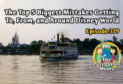 Photo illustrating Top 5 Mistakes Getting To, From, And Around Walt Disney World