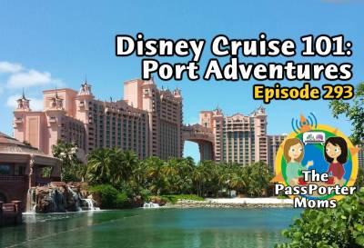 Photo illustrating Disney Cruise 101: Port Adventures