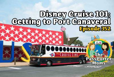 Photo illustrating Disney Cruise 101: Getting to Port Canaveral