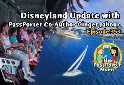 Photo illustrating Disneyland Update with PassPorter Co-Author Ginger Jabour