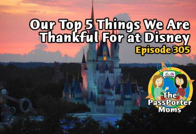 Photo illustrating Our Top 5 Things We are Thankful For at Disney