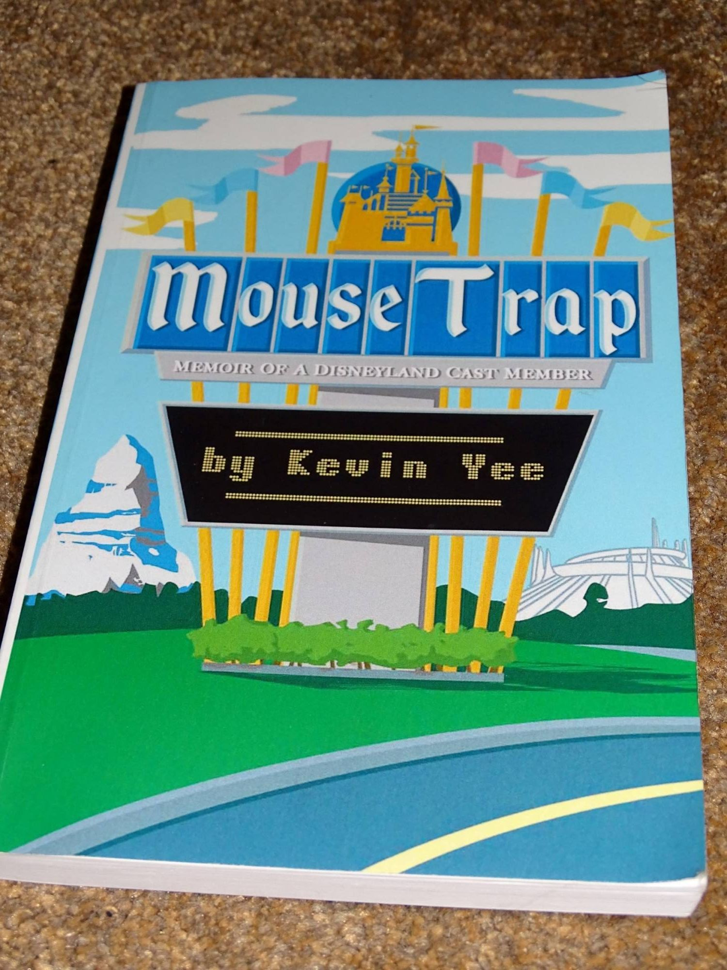 Learn what it is like to be a Disneyland Cast Member in Mouse Trap by Kevin Yee |PassPorter.com