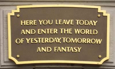 Disneyland - Plaque over entrance to Disneyland