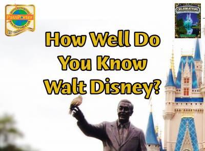 How Well Do You Know Walt Disney?
