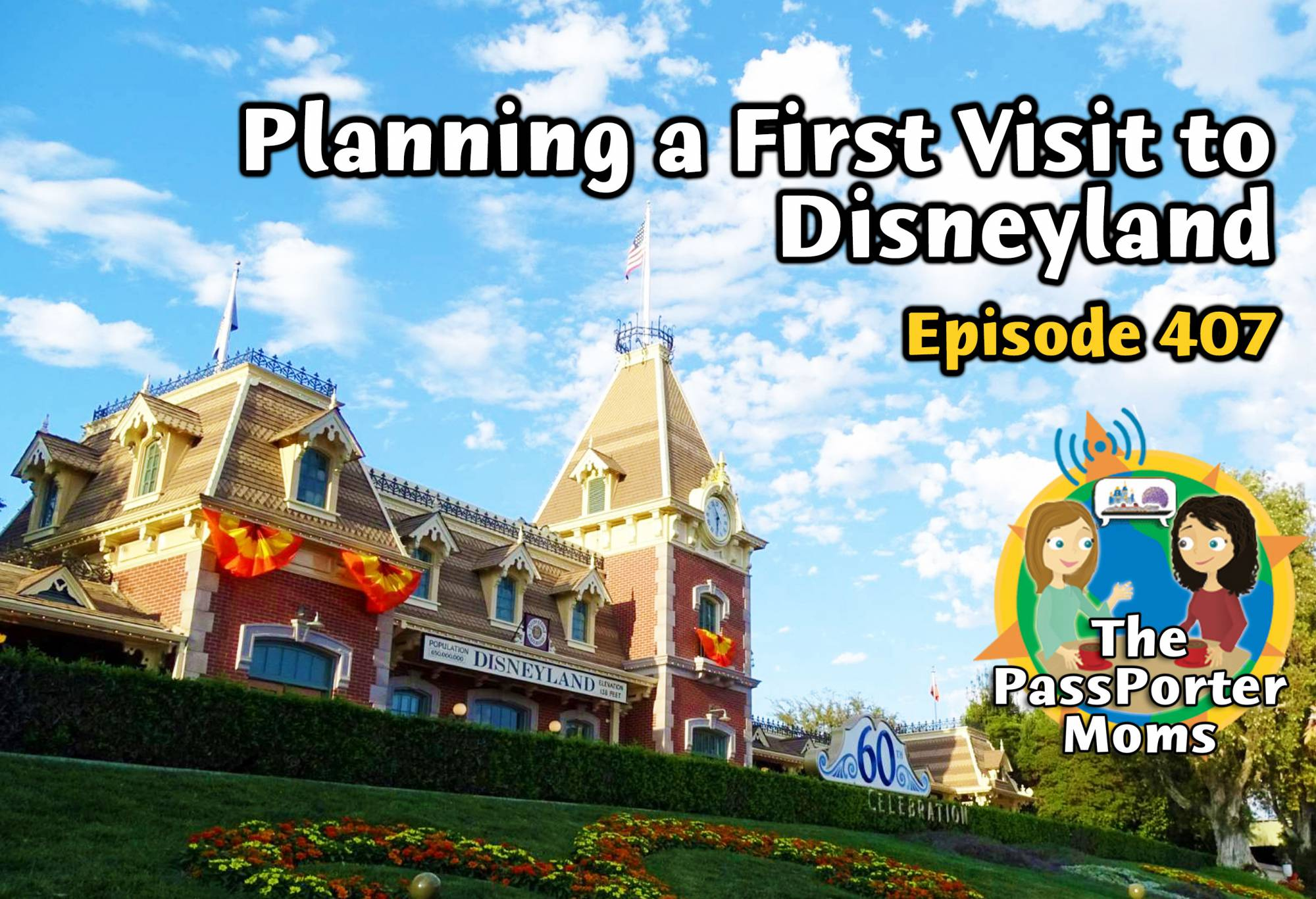Planning a First Visit to Disneyland