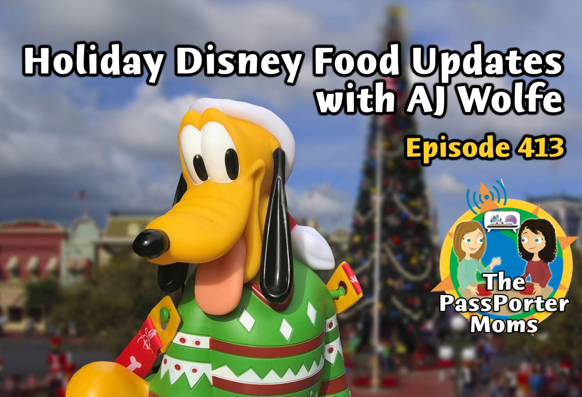 Disney Food Update with AJ Wolfe