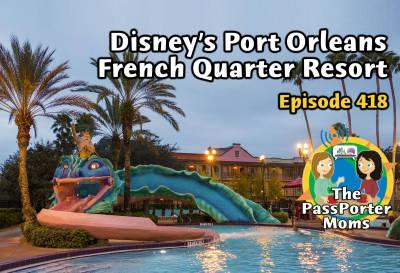 Disneys Port Orleans French Quarter Resort