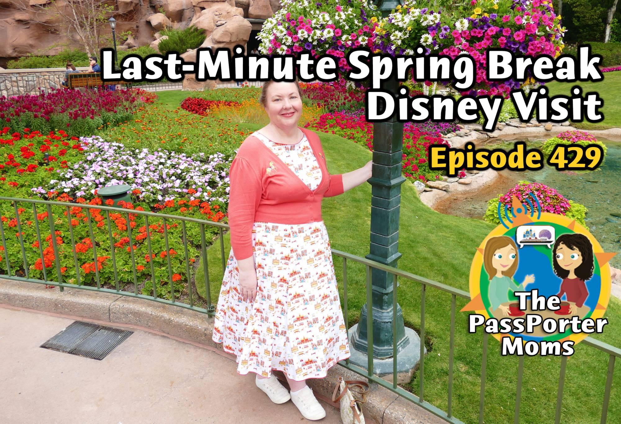 Last Minute Spring Break Disney Visit & Cruise