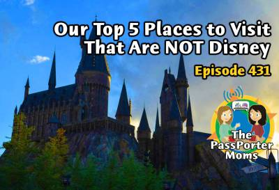 Top 5 Places to Visit that are NOT Disney