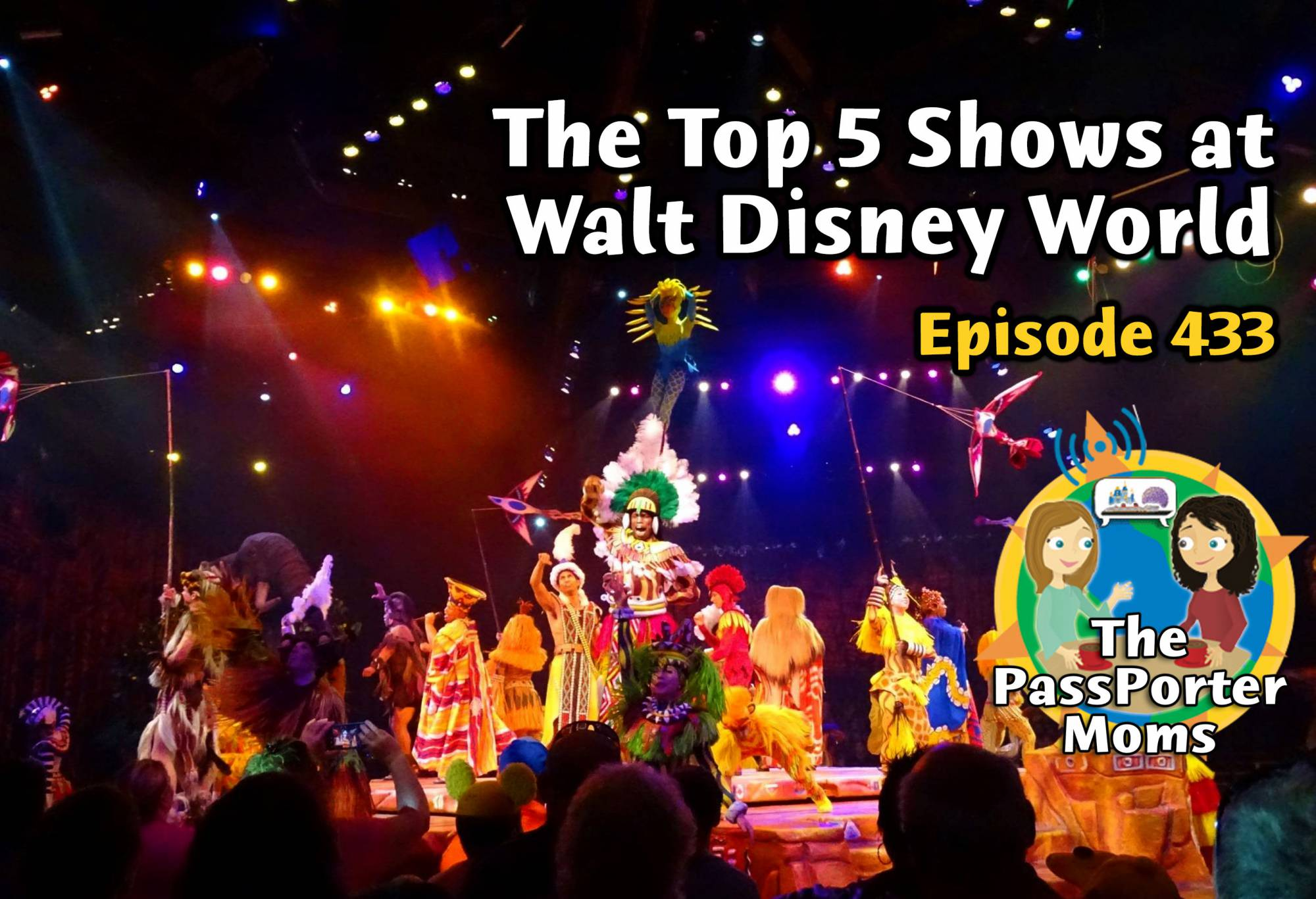 Top 5 Shows at Walt Disney World
